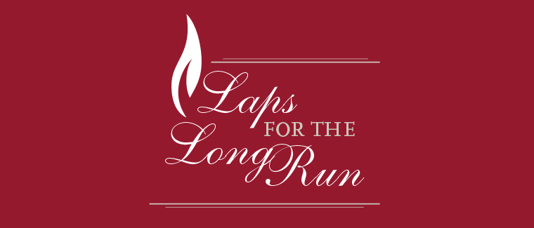 Laps for the Long Run
